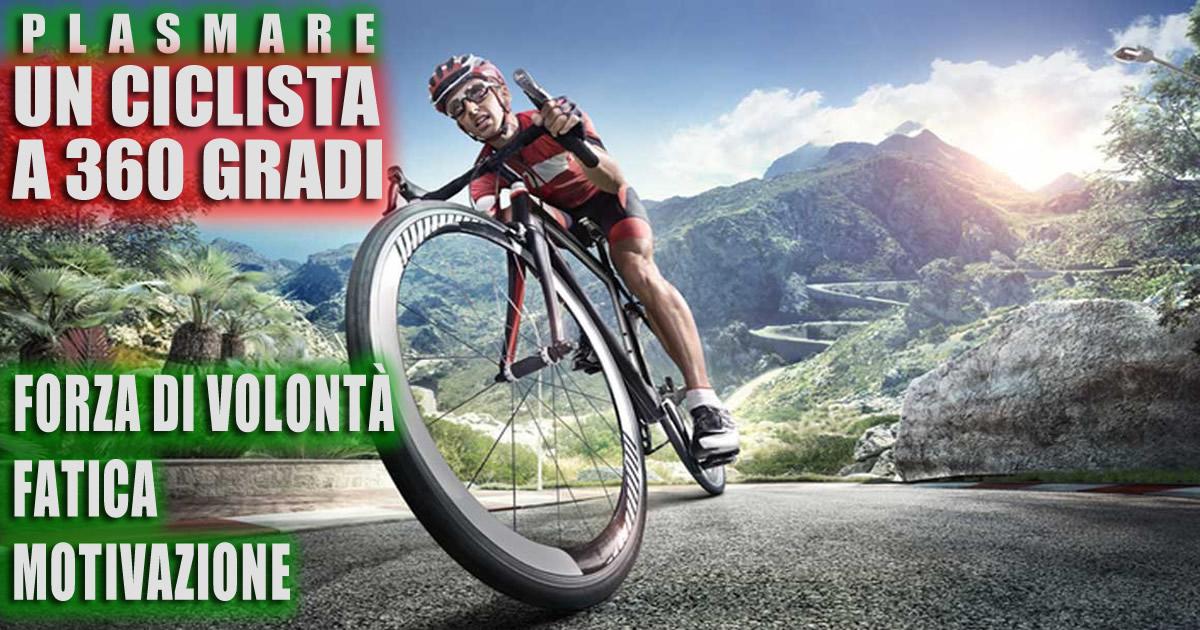 Forza di volontà, fatica e Motivazione. I 360 gradi del ciclismo.
