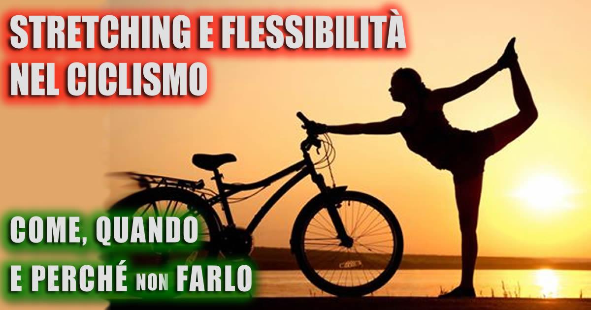 Stretching e flessibilità nel ciclismo